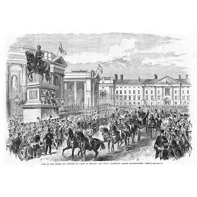 IRELAND Royal Procession Passing College Green Dublin - Antique Print 1868