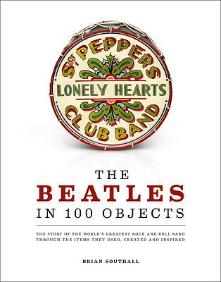 The Beatles in 100 Objects - Brian Southall - 9783283012335