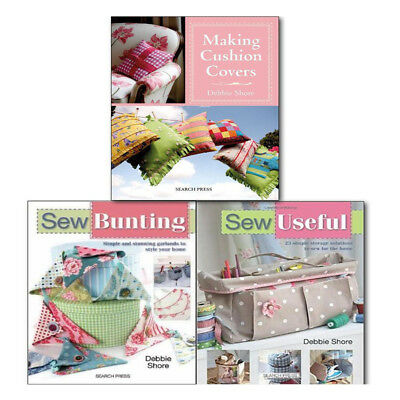 Debbie Shore Sewing Books Collection Set, Sew Useful, Sew Bunting and Making Cus