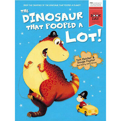 The Dinosaur That Pooped A Lot! by Tom Fletcher & Dougie Poynter Brand New PB