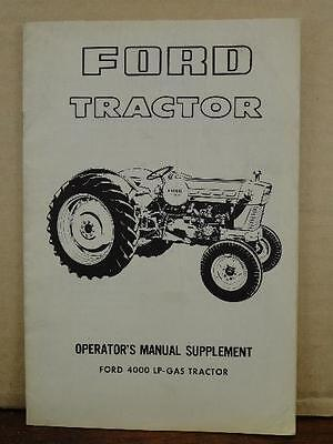 Ford 4000 gas diesel tractor operators manual 1962 1964 3799 original factory ford tractor 4000 lp gas operators manual supplement se3029 fandeluxe