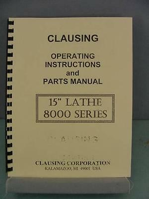"Clausing 8000 Series 15"" Colchester Lathes – Instruction & Parts Manual"