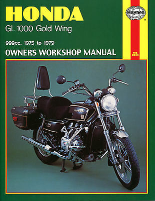 Haynes Manual 0309 - Honda GL1000 Gold Wing (75 - 79) workshop/service/repair
