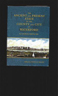 The Ancient and Present State of the County and City of Waterford Signed Ireland