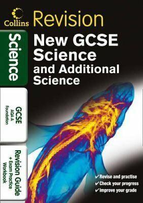 GCSE Science & Additional Science AQA A Foundation: Revision Guide and Exam...