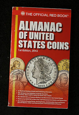 Official Red Book Almanac of United States Coins 1st Edition