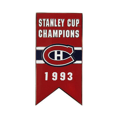 Montreal Canadiens 1993 Stanley Cup Champions Banner Pin