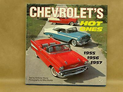 Chevrolet Hot Ones by Anthony Young 1955-1957, 1995 Hardcover w/ Dust Jacket