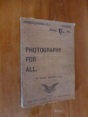 Photography for All. W.Jerome Harrison. C1900. FREE UK POSTAGE