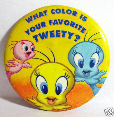 "Pinback Button Tweety Bird ""What Color Is Your Favorite Tweety?"" 3"" Diameter"