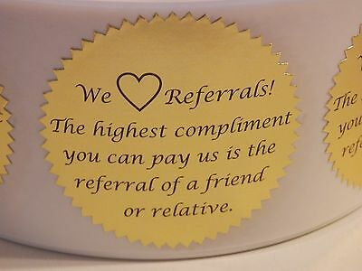 "We Love Referrals label sticker 2 1/2"" starburst  gold foil bkg 250/rl"
