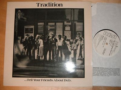 Tradition - Tell Your Friends About Dub LP
