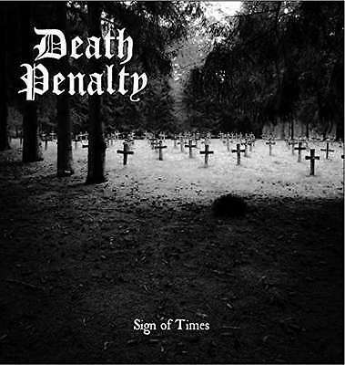 """Death Penalty - Sign Of Times NEW 7"""""""