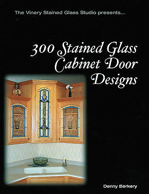 My All Time Favorite! Book Version 300 STAINED GLASS DESIGNS Cabinets Panels
