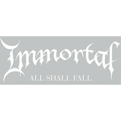 Immortal - All Shall Fall Carsticker Geplottet  Sticker Neuf