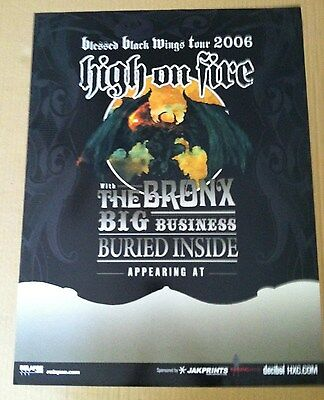 HIGH ON FIRE 2006 TOUR PROMO POSTER for  Blessed Black Wings CD Never Displayed
