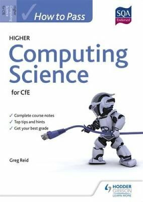How to Pass Higher Computing Science for CfE by Greig Reid (Paperback, 2015)