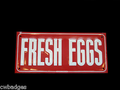 Fresh Eggs Painted Sign ~ Aaa Sign Co