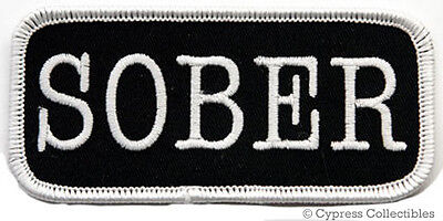 SOBER embroidered iron-on PATCH AA 12-STEP RECOVERY new SOBRIETY BIKER NAMETAG