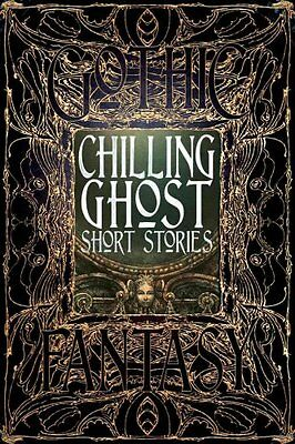 Chilling Ghost Short Stories by Flame Tree Publishing (Hardback, 2015)