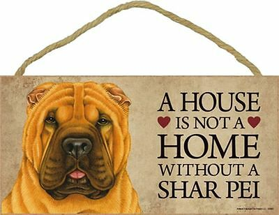 A House Is Not A Home SHAR PEI Dog 5x10 Wood SIGN Plaque USA Made