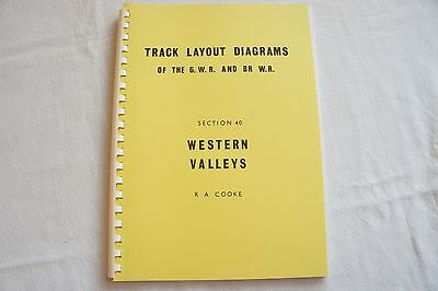 Track Layout Diagrams Book GWR & BR WR Section 40 Western Valleys Cooke Railway