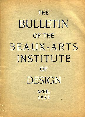 """1925 Vintage """"BULLETIN OF THE BEAUX-ARTS INSTITUTE OF DESIGN"""""""