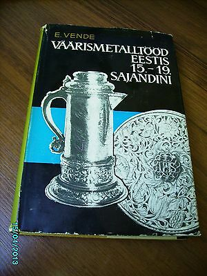 1967 Estonia  Silver Works 15-19 Century , Silversmith Marks , Illustrated