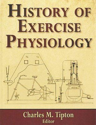 History of Exercise Physiology by Charles M. Tipton 9780736083690