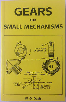 Gears for Small Mechanisms by W. O. Davis / theory and practice of design book