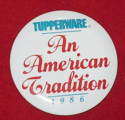 """Tupperware Dealer Button From 1986 """"Tupperware An American Tradition"""""""