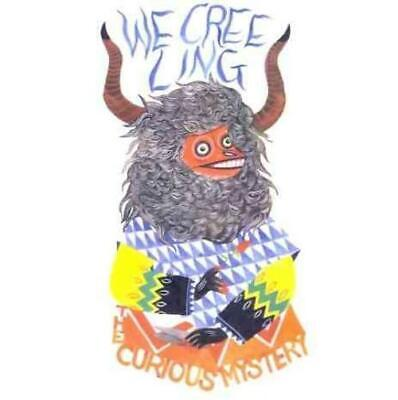 The Curious Mystery - We Creeling * New Cd
