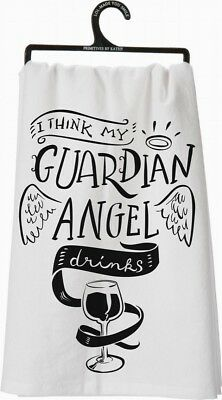 "Primitives By Kathy Kitchen Towel ""I Think My Guardian Angel Drinks"""