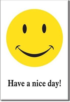 """Have A Nice Day! Smiley Face - 3"""" x 2"""" Refrigerator Ice Box Magnet  M800"""
