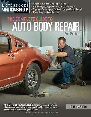 Complete Guide to Auto Body Repair MANUAL SRIPPING RUST FILLER PATCH 2nd Edition