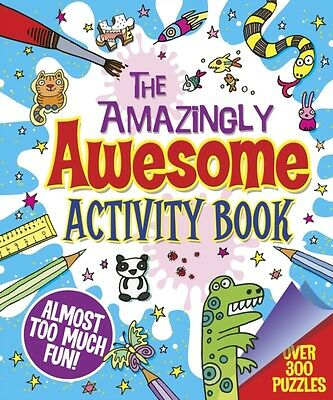 The Amazingly Awesome Activity Book (Paperback), Arcturus Publish. 9781784042998