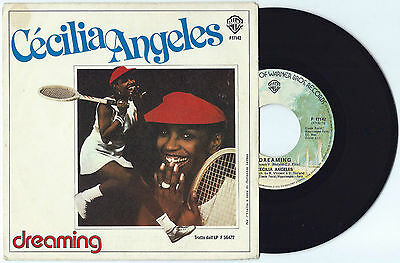 "7"" CECILIA ANGELES Dreaming/Fantasy (Warner 78 ITALY) French Cosmic disco funk M"
