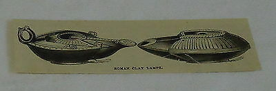 small 1882 magazine engraving ~ ROMAN CLAY LAMPS