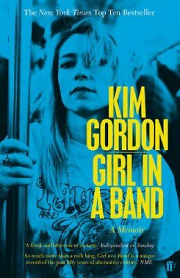 Girl in a Band by Kim Gordon (Paperback, 2016)