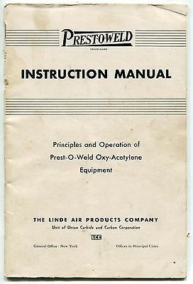 "1937 Vintage ""LINDE"" Owners Manual: ""PREST-O-WELD"" OXY-ACETYLENE EQUIPMENT"""