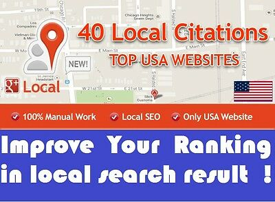 40 Citations Manually in Top USA Websites to Boost Your Google Local Ranking !