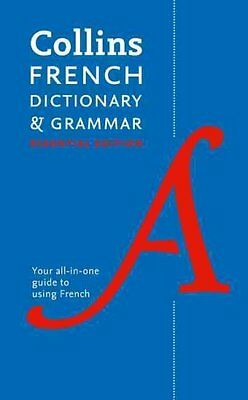 Collins French Essential Dictionary and Grammar by Collins Dictionaries...