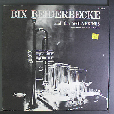 BIX BEIDERBECKE: And The Wolverines LP (small toc, slight cover wear) Jazz