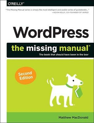 WordPress: The Missing Manual (The Missing Manuals) (Paperback), . 9781449341909