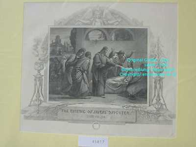 45817-Bibel-Bible-Jesus-CHRIST-JAIRUS DAUGHTER-Stahlstich-Steel engraving-1865