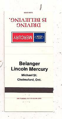 Belanger Lincoln Mercury Michael St., Chelmsford ON Ontario Matchcover 122415