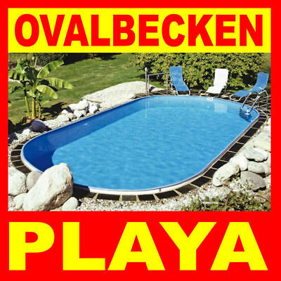 Ovalpool PLAYA 500-800cm Ovalbecken Erdeinbaubecken Fertigbecken Folienbecken