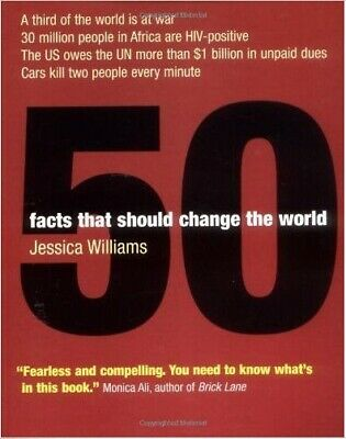 """""""50 Facts That Should Change the World"""" by Jessica Williams (Paperback, 2004)"""