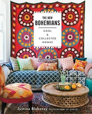 The New Bohemians: Cool and Collected Homes (Hardcover), Blakeney...