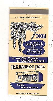 The Bank of Tioga, Tioga ND Williams County Matchcover 011916